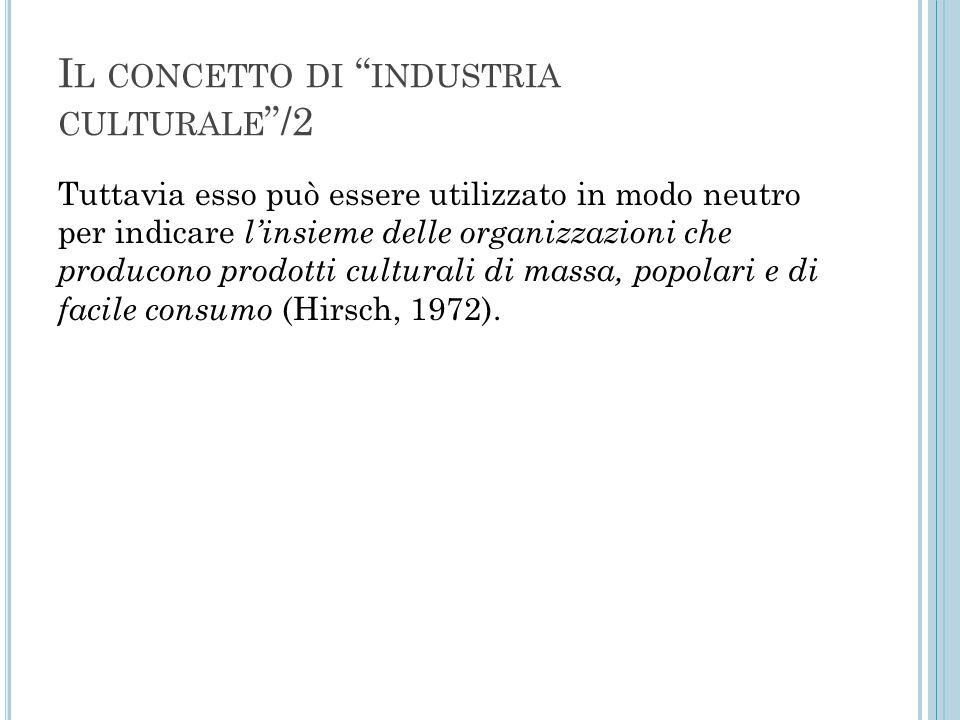 Il concetto di industria culturale /2