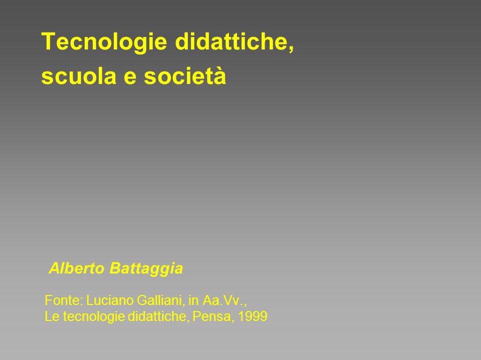 Tecnologie didattiche, scuola e società