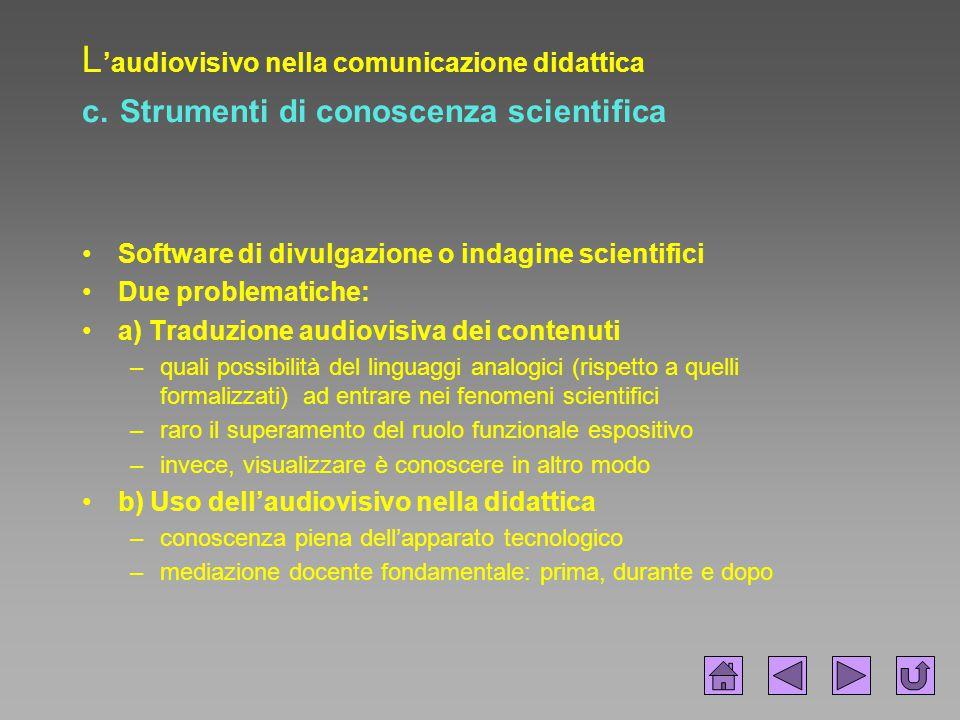 L'audiovisivo nella comunicazione didattica c