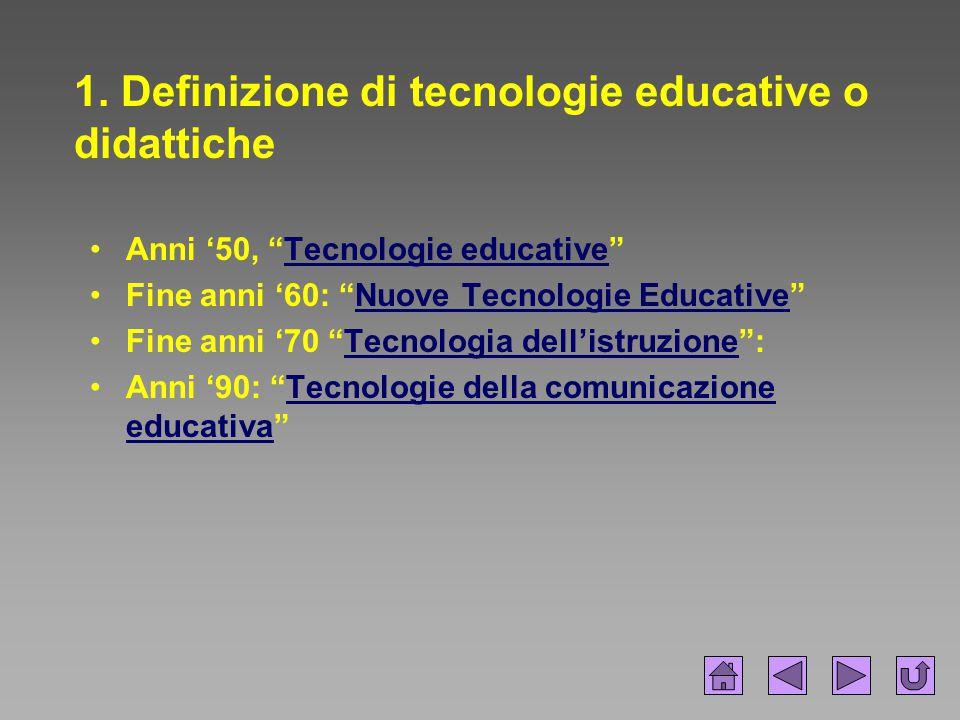 1. Definizione di tecnologie educative o didattiche