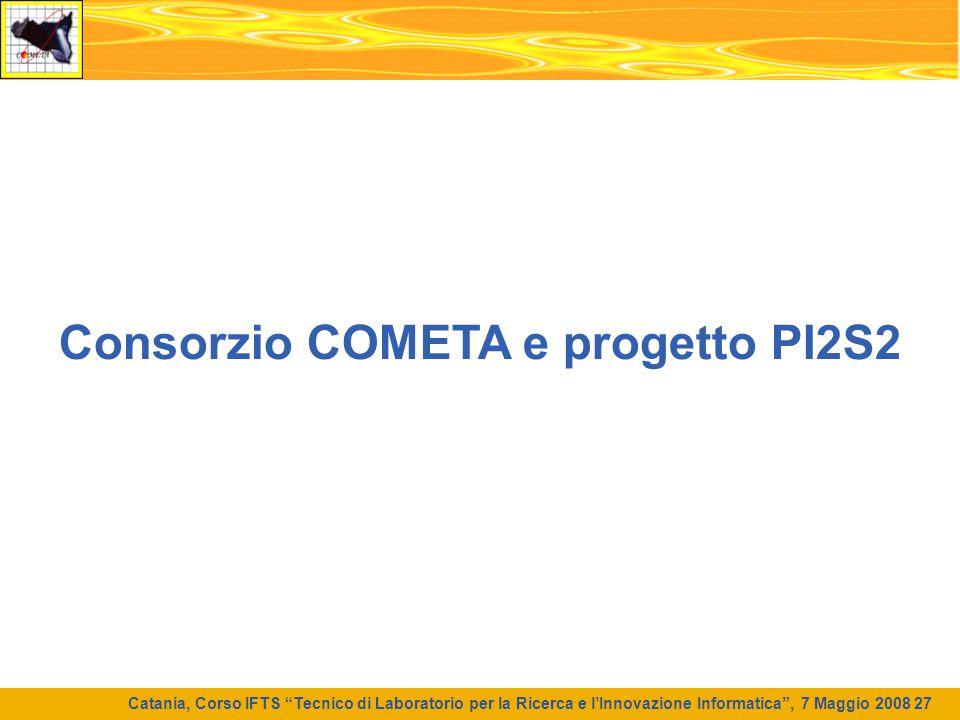 Consorzio COMETA e progetto PI2S2