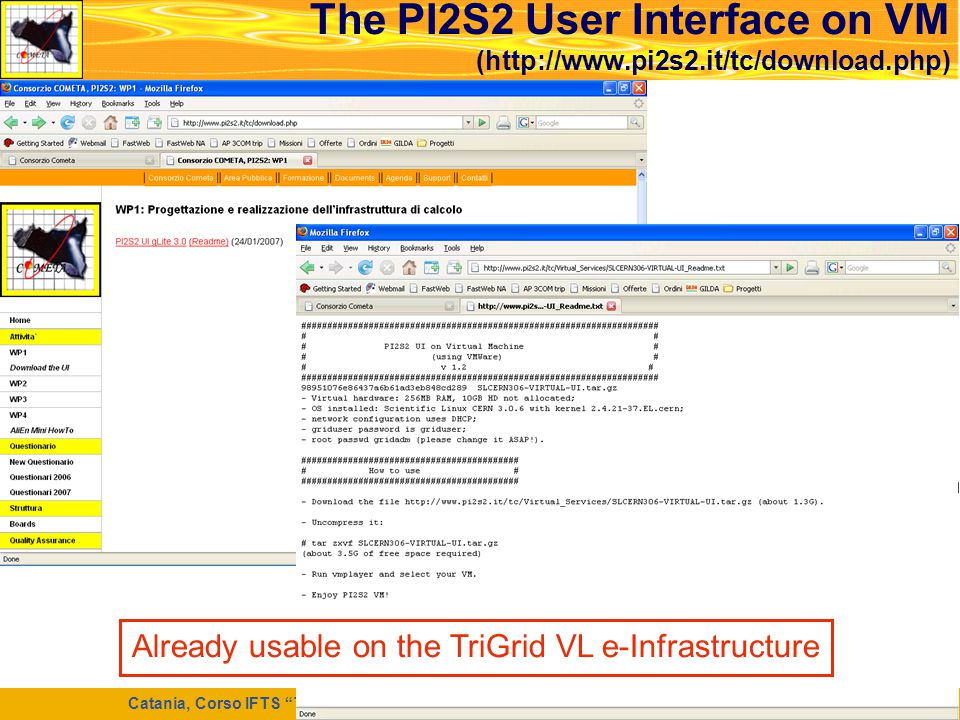 The PI2S2 User Interface on VM (http://www.pi2s2.it/tc/download.php)