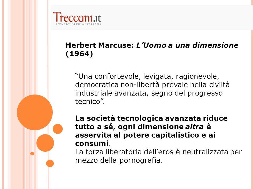Herbert Marcuse: L'Uomo a una dimensione (1964)