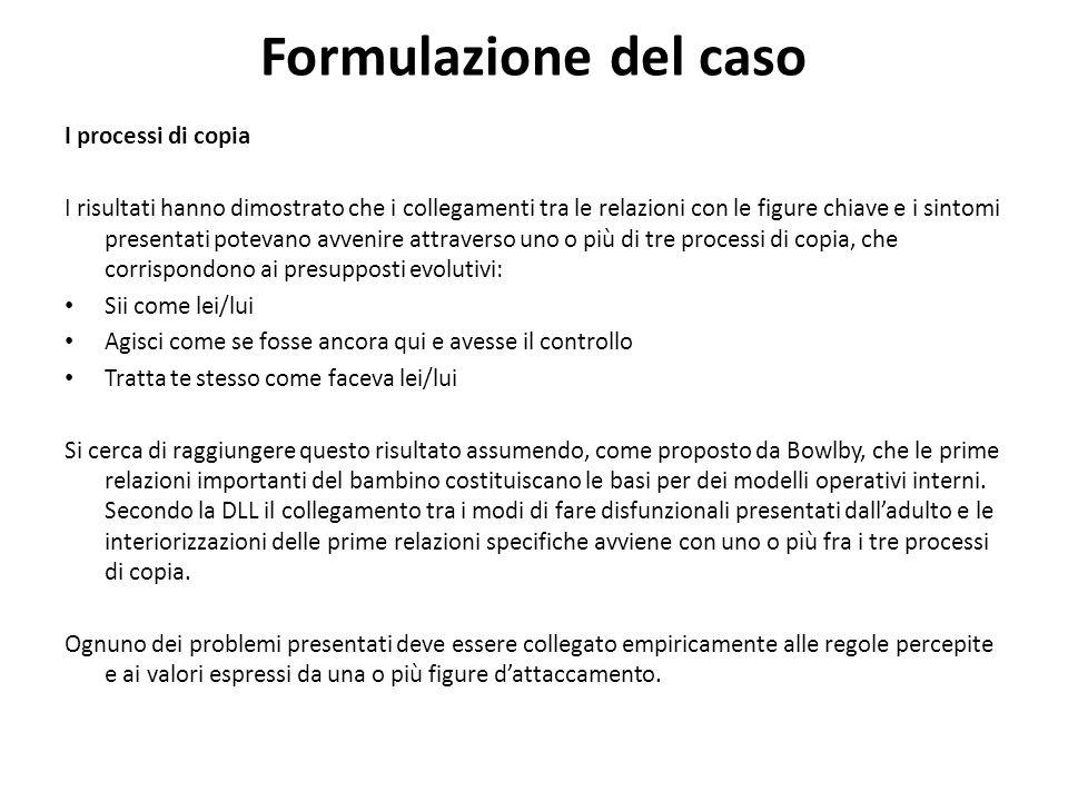 Formulazione del caso I processi di copia