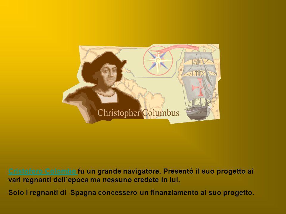 Cristoforo Colombo fu un grande navigatore