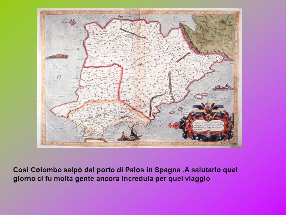 Così Colombo salpò dal porto di Palos in Spagna