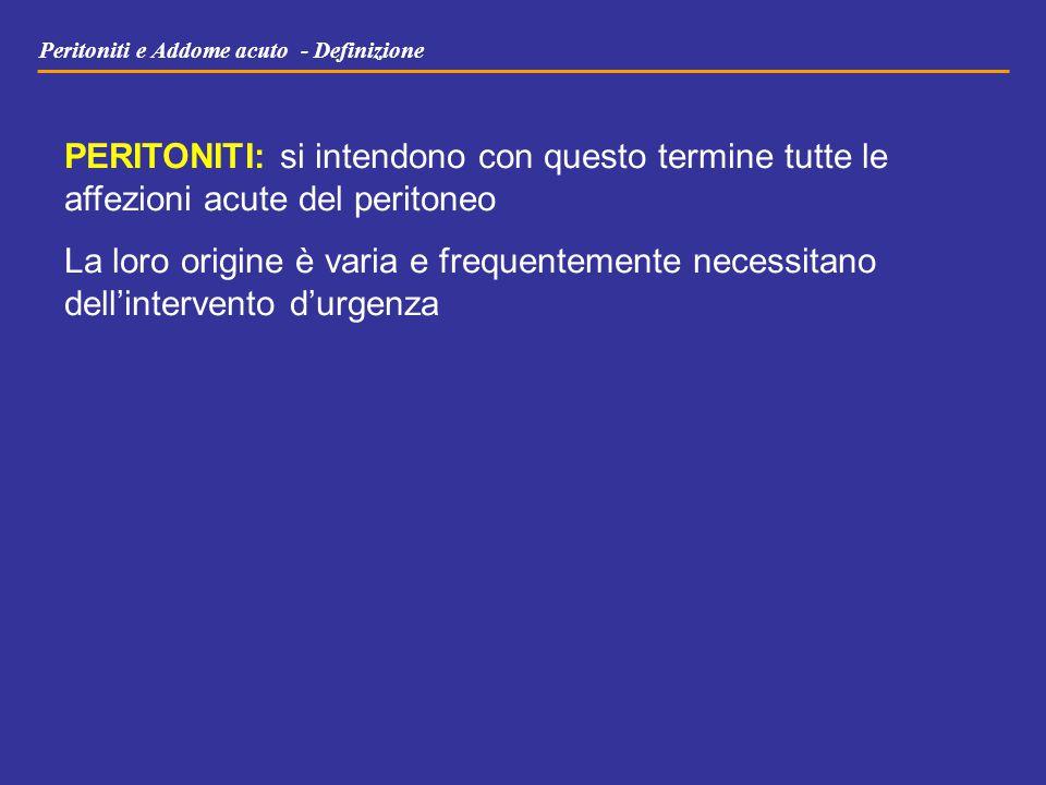 Peritoniti e Addome acuto - Definizione