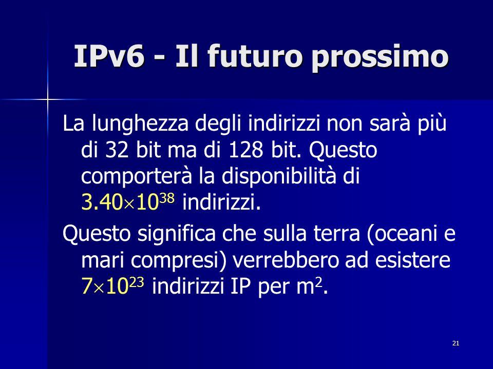 IPv6 - Il futuro prossimo