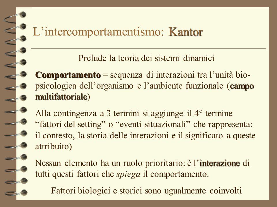 L'intercomportamentismo: Kantor