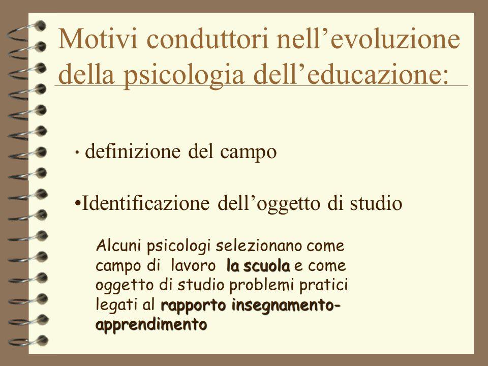 Motivi conduttori nell'evoluzione della psicologia dell'educazione: