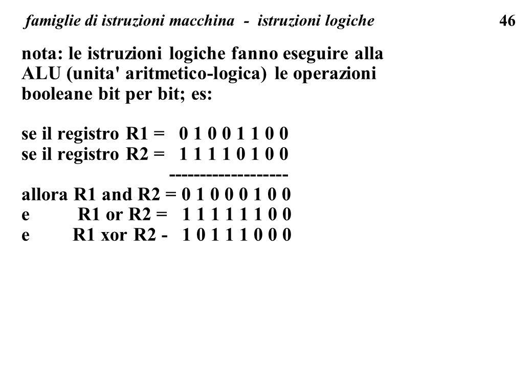 famiglie di istruzioni macchina - istruzioni logiche