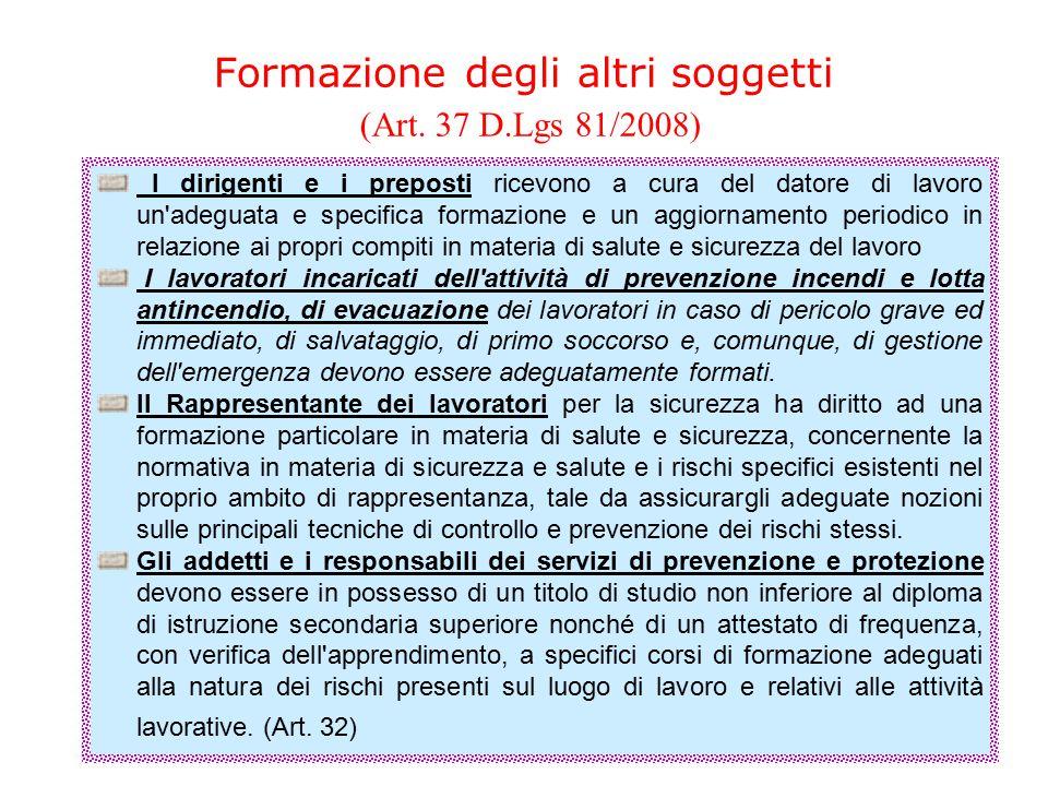 Formazione degli altri soggetti (Art. 37 D.Lgs 81/2008)