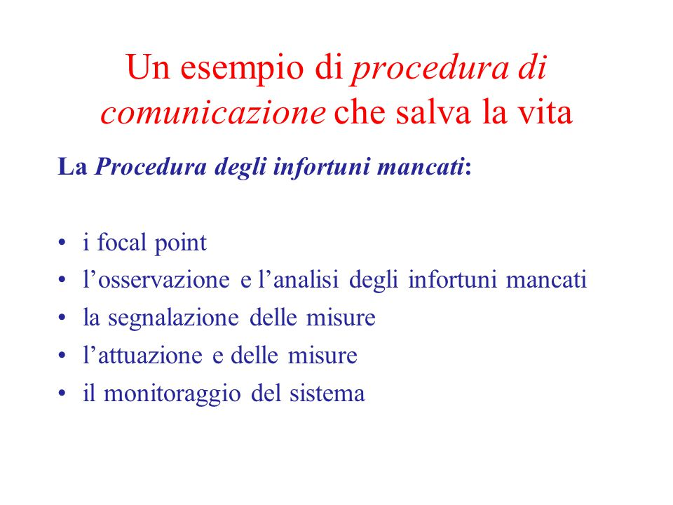 Un esempio di procedura di comunicazione che salva la vita