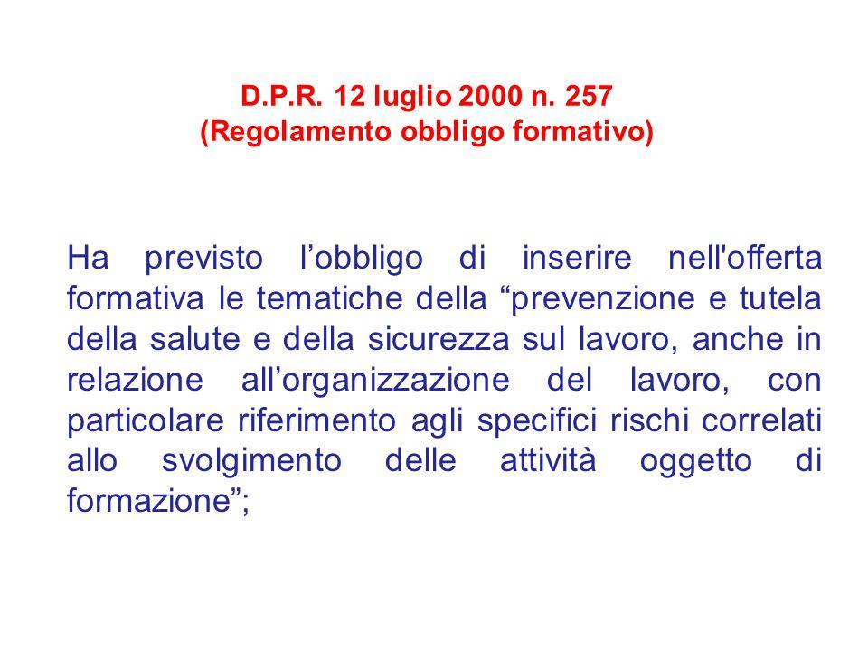 D.P.R. 12 luglio 2000 n. 257 (Regolamento obbligo formativo)