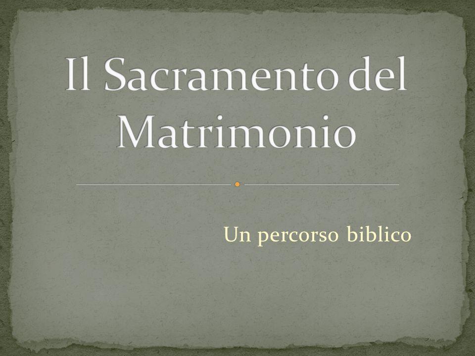 Il Sacramento del Matrimonio