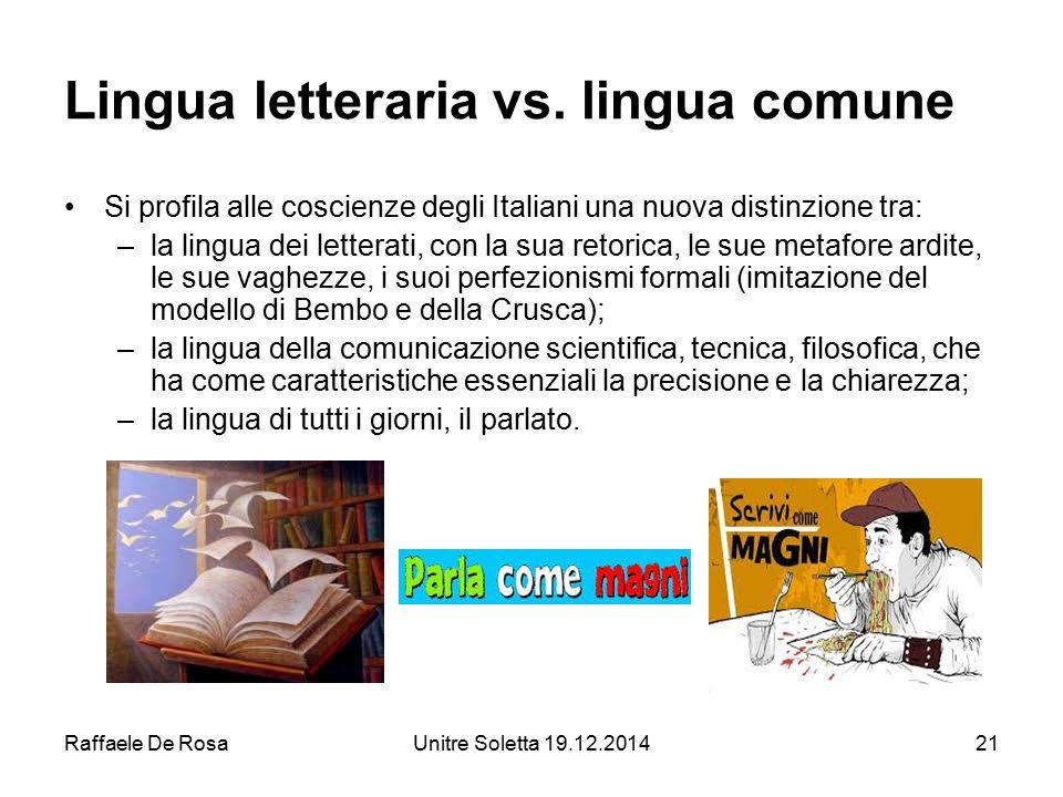 Lingua letteraria vs. lingua comune