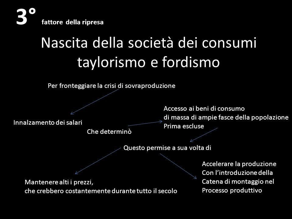 Nascita della società dei consumi taylorismo e fordismo