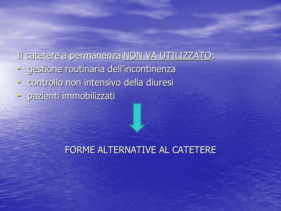 FORME ALTERNATIVE AL CATETERE