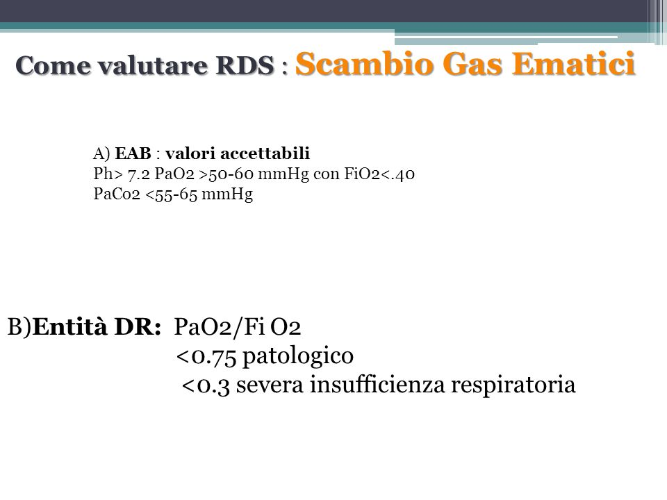Come valutare RDS : Scambio Gas Ematici