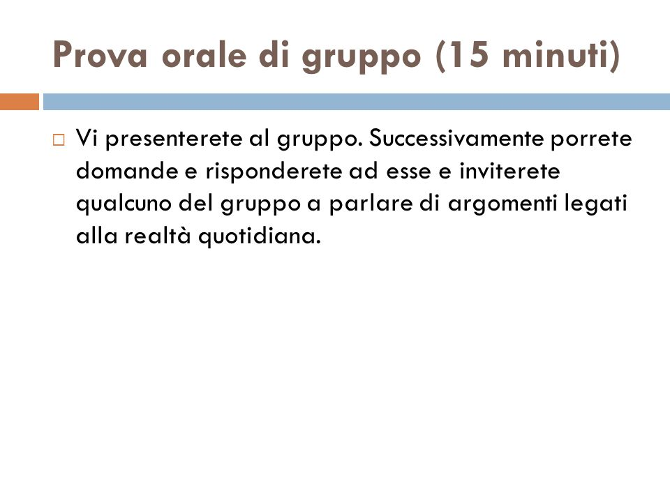 Prova orale di gruppo (15 minuti)