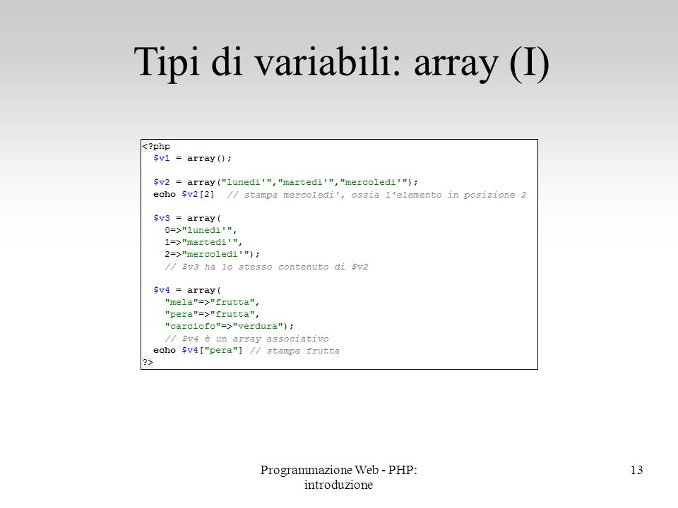 Tipi di variabili: array (I)