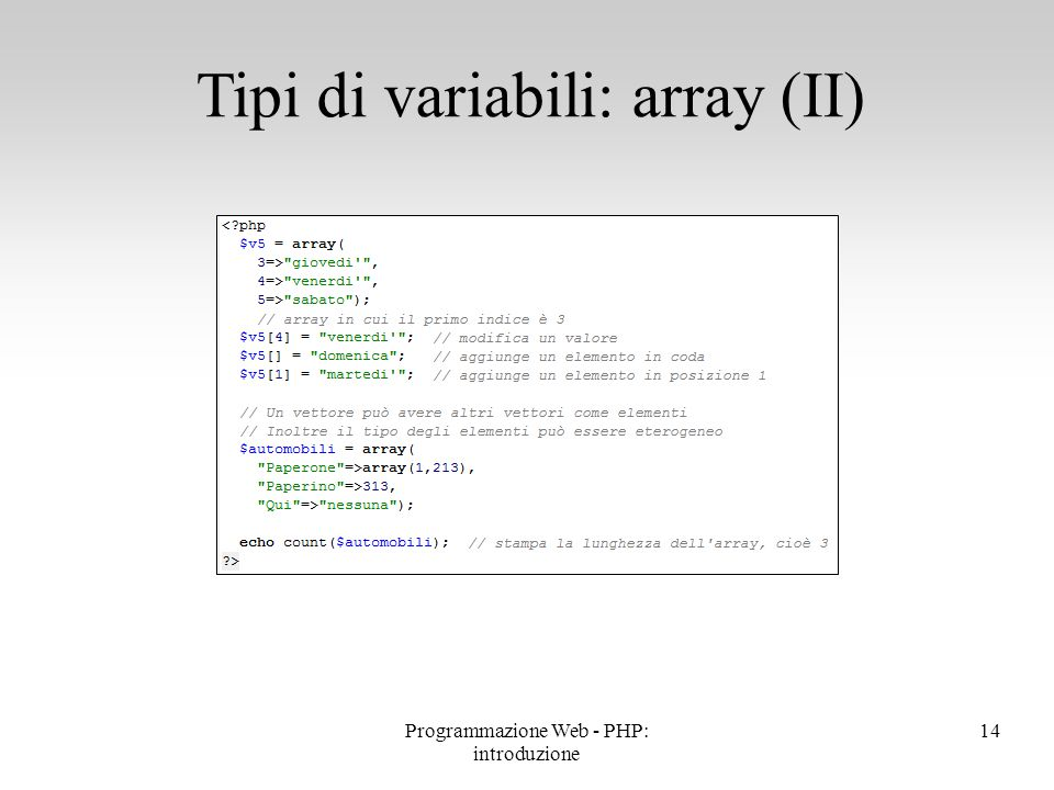 Tipi di variabili: array (II)