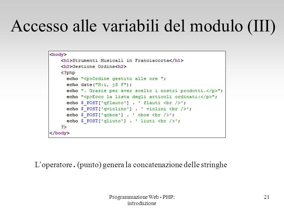 Accesso alle variabili del modulo (III)