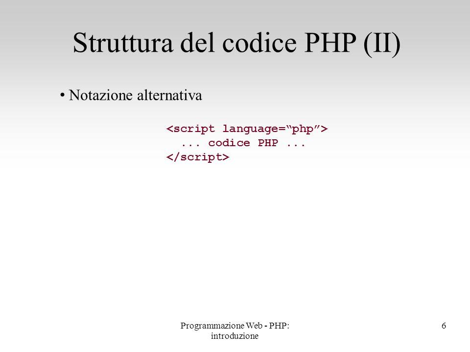 Struttura del codice PHP (II)