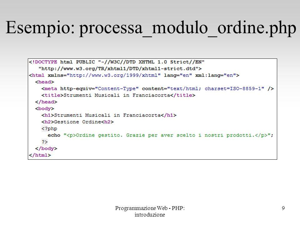 Esempio: processa_modulo_ordine.php