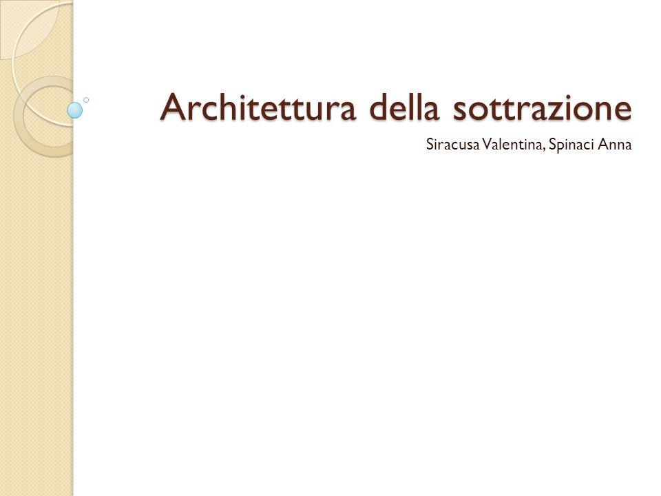 Architettura della sottrazione