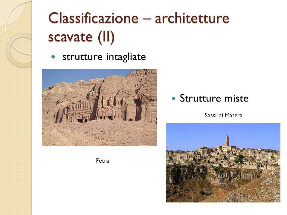 Classificazione – architetture scavate (II)