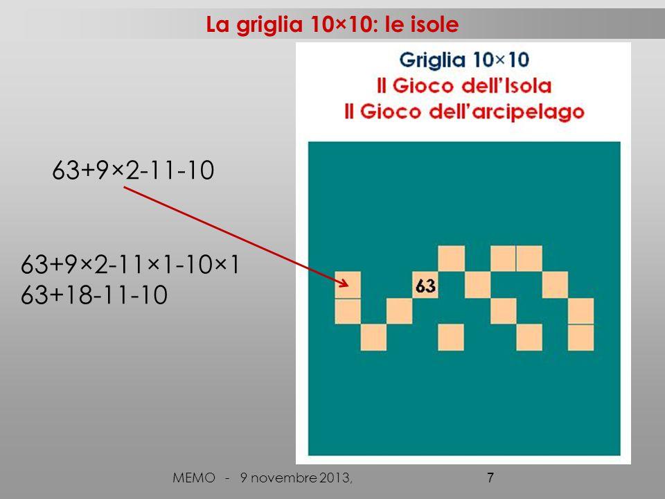 63+9×2-11-10 63+9×2-11×1-10×1 63+18-11-10 La griglia 10×10: le isole