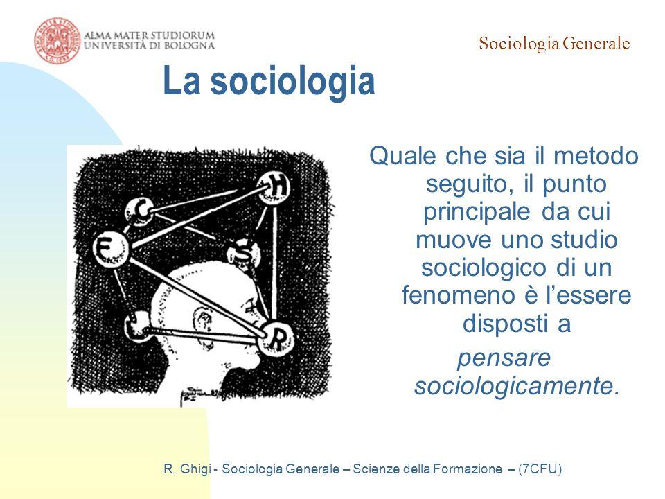 Sociologia Generale 19/03/07. La sociologia.
