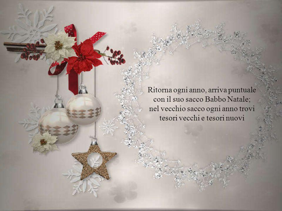 Ritorna ogni anno, arriva puntuale con il suo sacco Babbo Natale;