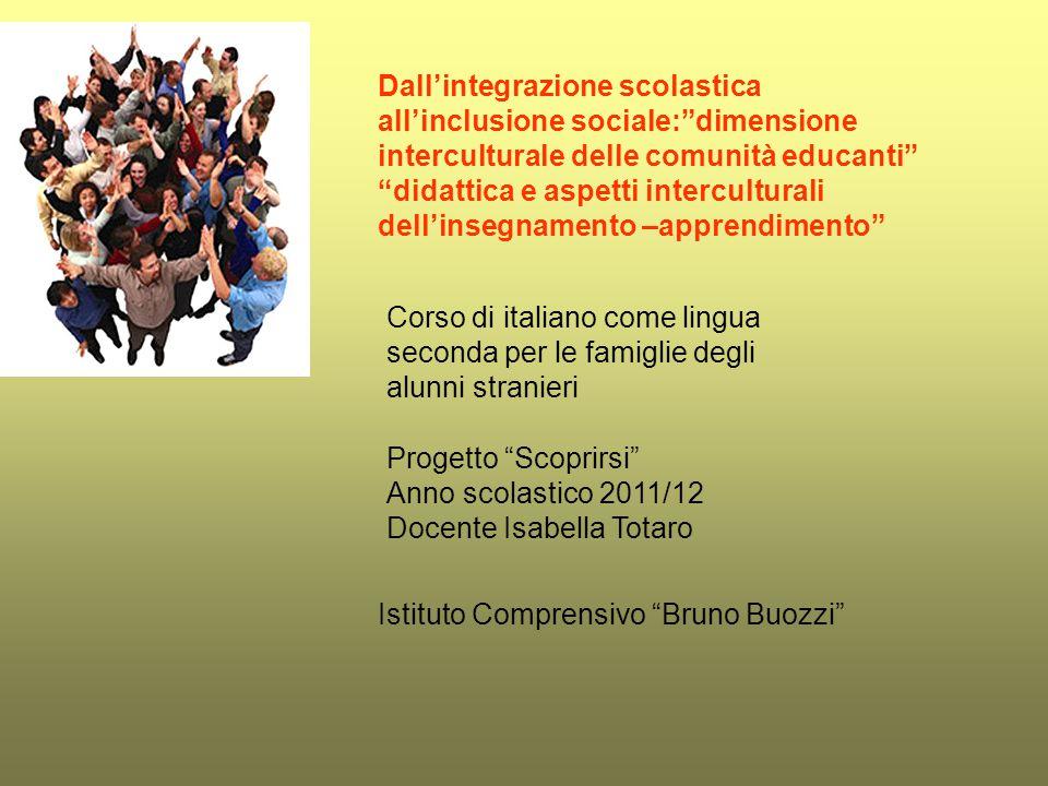 Dall'integrazione scolastica all'inclusione sociale: dimensione interculturale delle comunità educanti