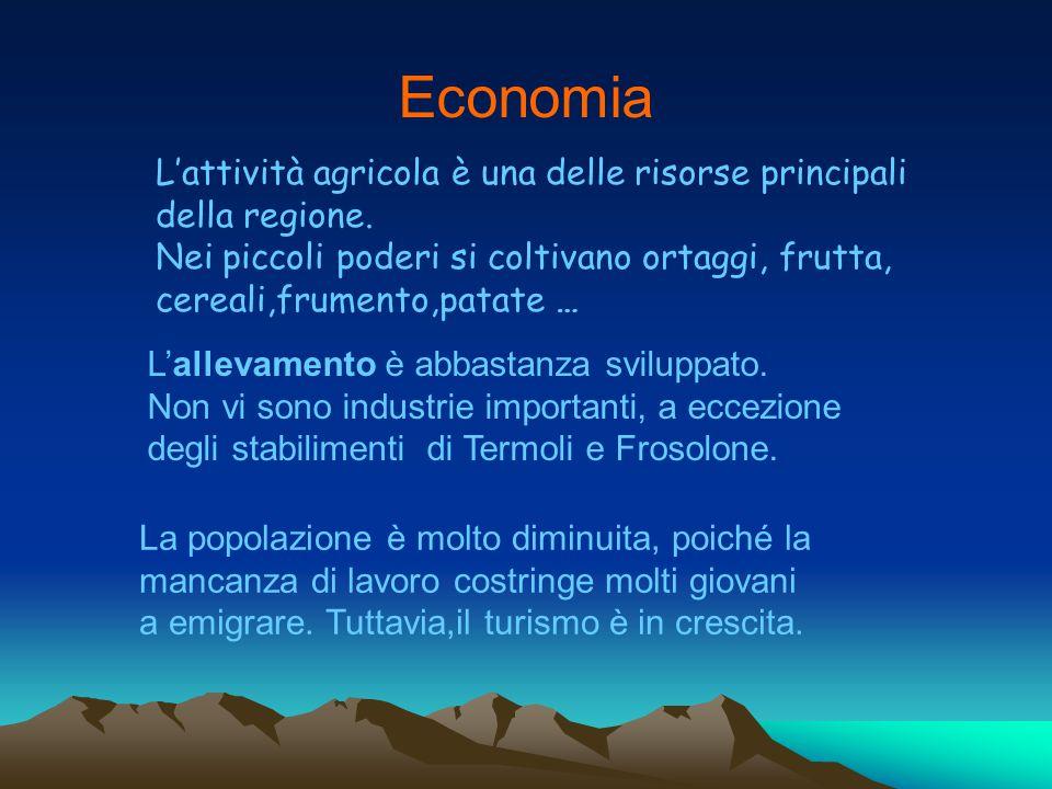 Economia L'attività agricola è una delle risorse principali della regione.