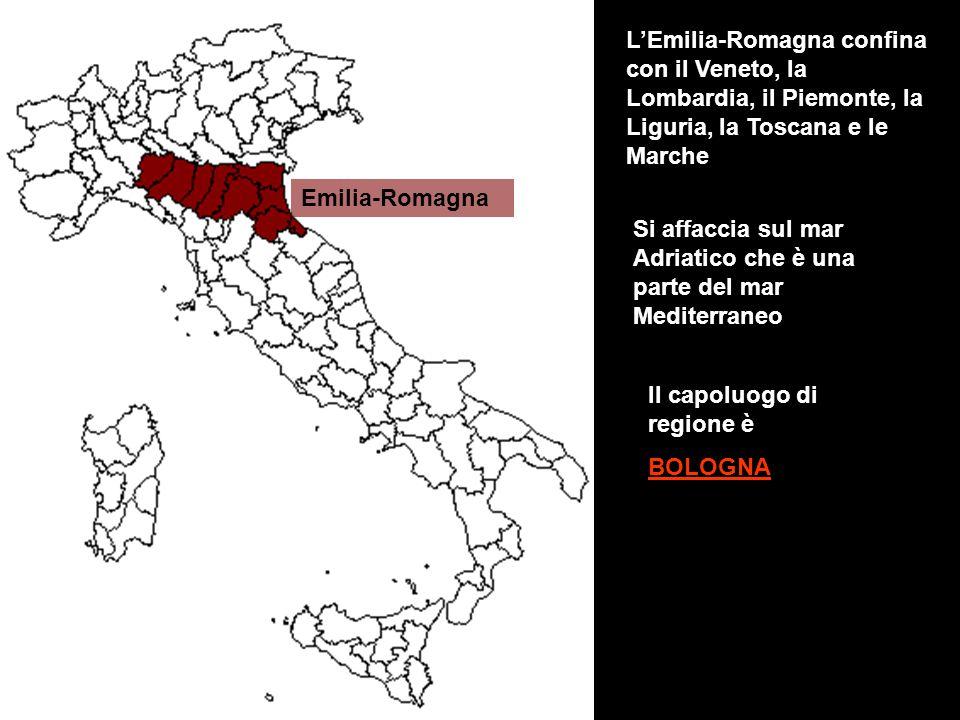 L'Emilia-Romagna confina con il Veneto, la Lombardia, il Piemonte, la Liguria, la Toscana e le Marche