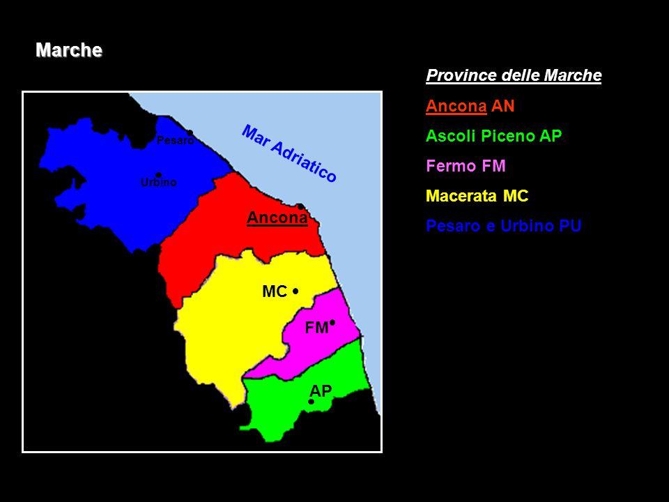 Marche Province delle Marche Ancona AN Ascoli Piceno AP Fermo FM