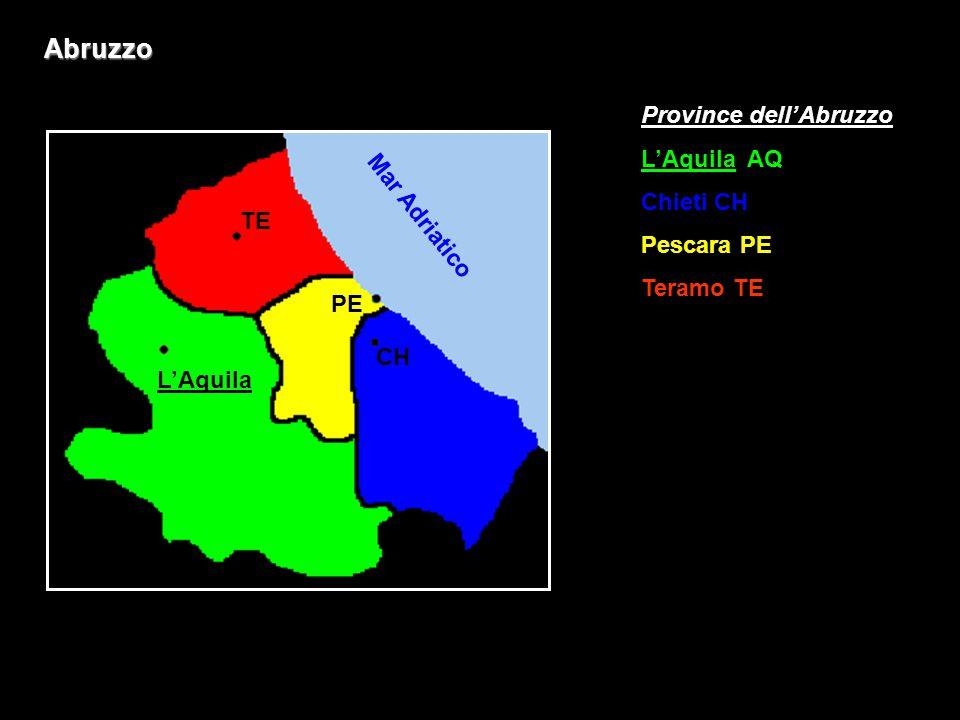Abruzzo Province dell'Abruzzo L'Aquila AQ Chieti CH Pescara PE