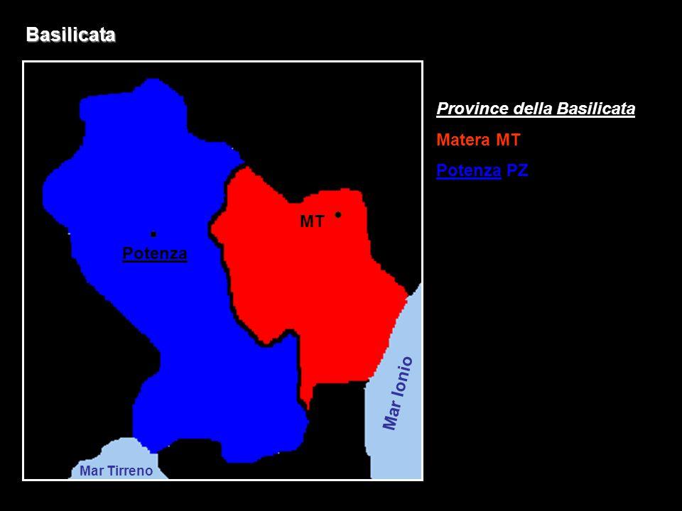 Basilicata Province della Basilicata Matera MT Potenza PZ MT Potenza