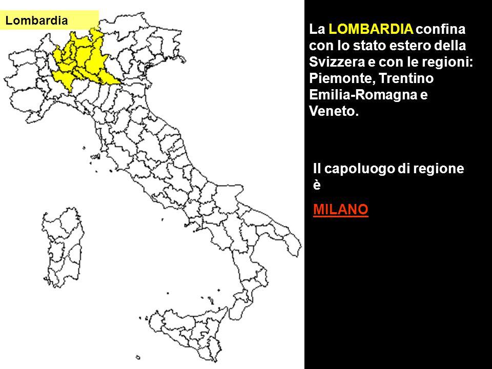 Il capoluogo di regione è MILANO