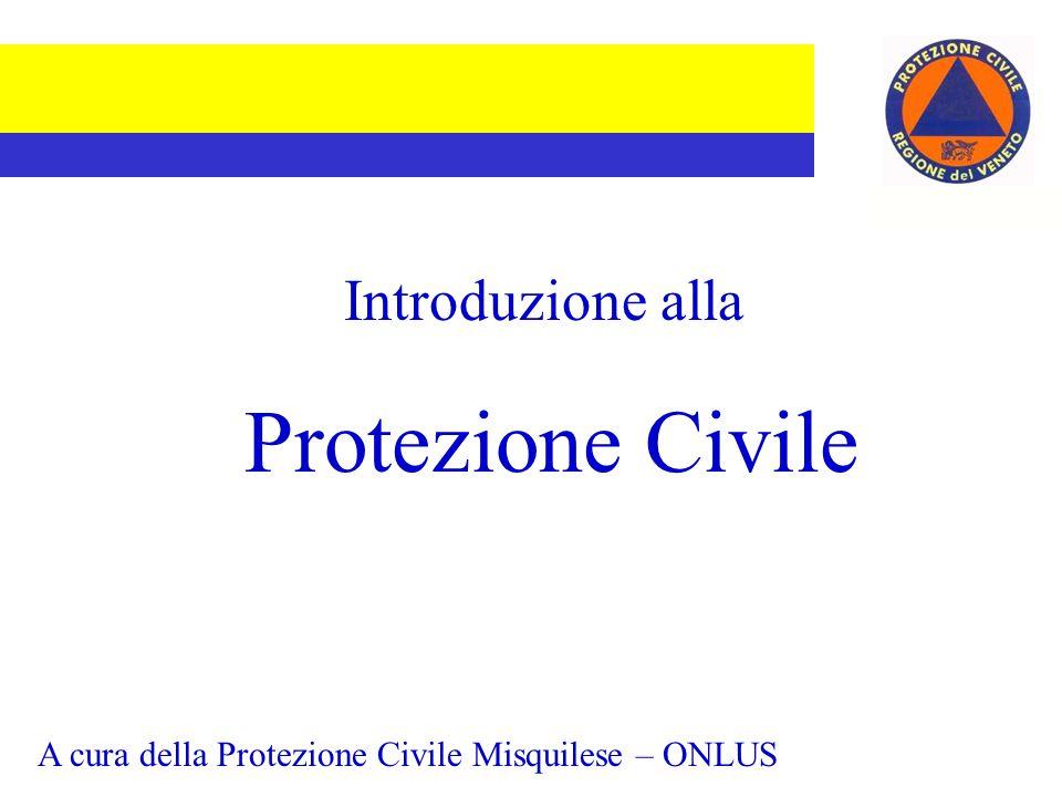 Introduzione alla Protezione Civile