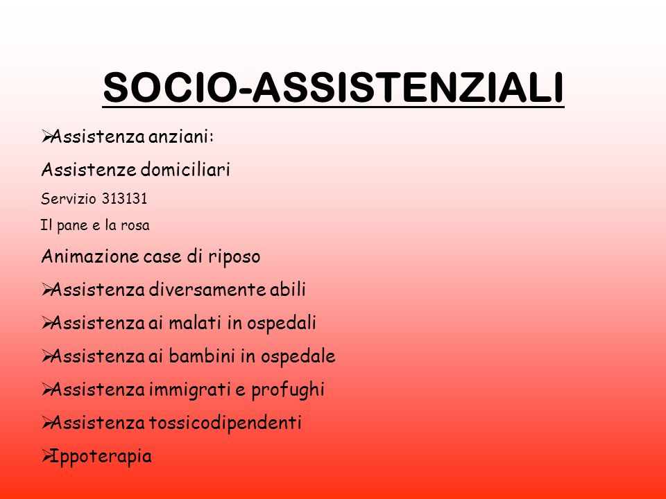 SOCIO-ASSISTENZIALI Assistenza anziani: Assistenze domiciliari