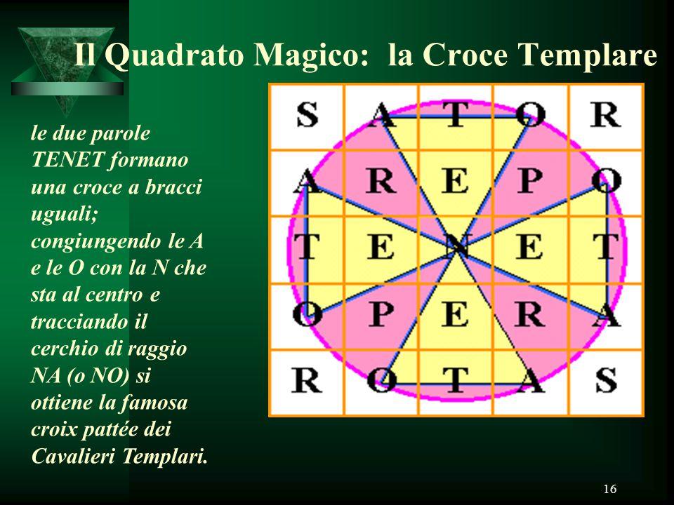 Il Quadrato Magico: la Croce Templare