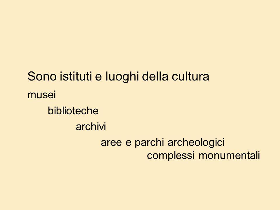 Sono istituti e luoghi della cultura musei