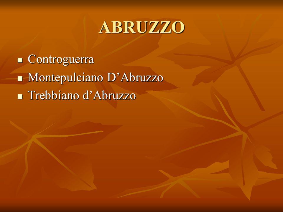 ABRUZZO Controguerra Montepulciano D'Abruzzo Trebbiano d'Abruzzo