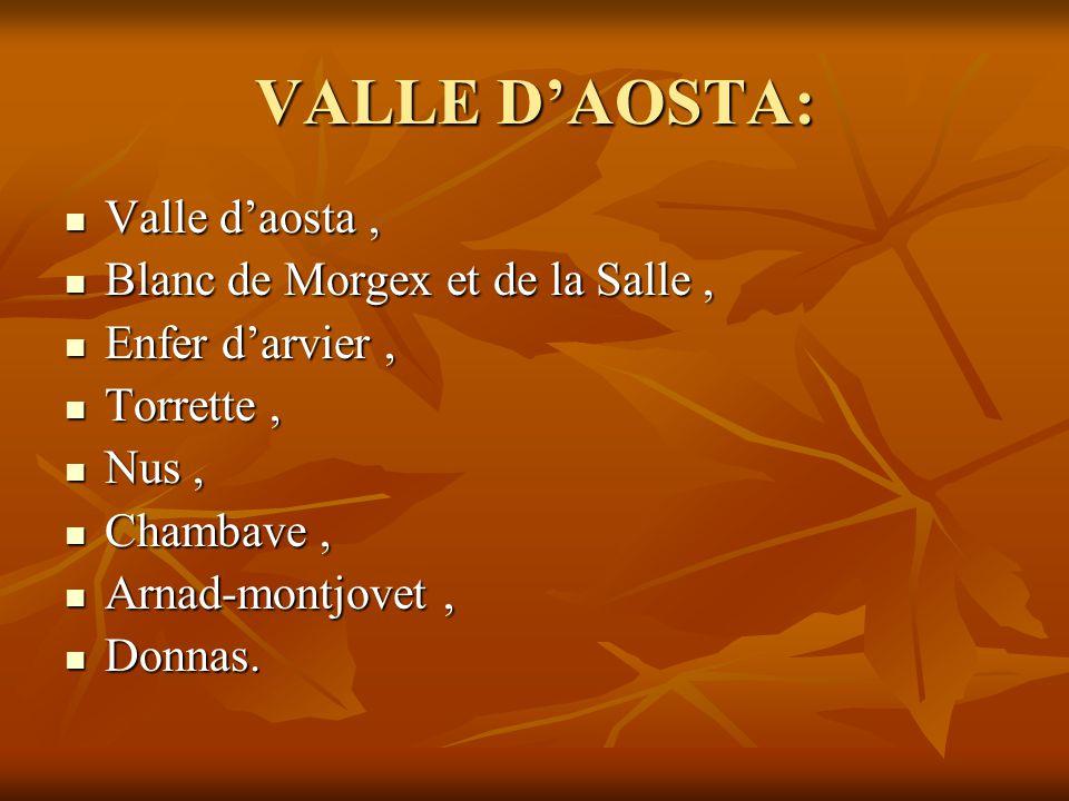 VALLE D'AOSTA: Valle d'aosta , Blanc de Morgex et de la Salle ,