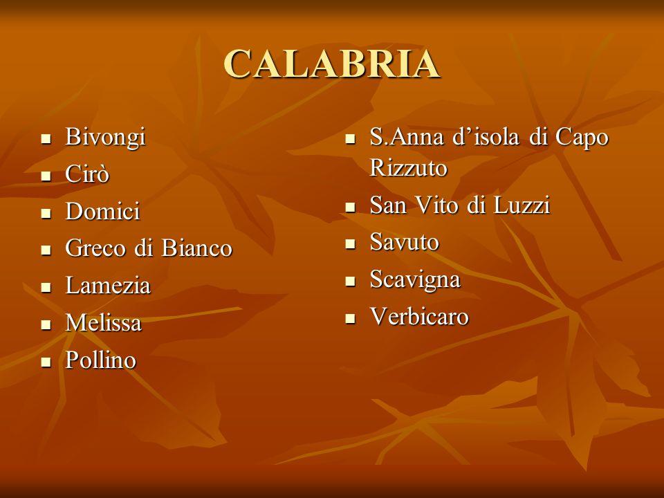 CALABRIA Bivongi Cirò Domici Greco di Bianco Lamezia Melissa Pollino