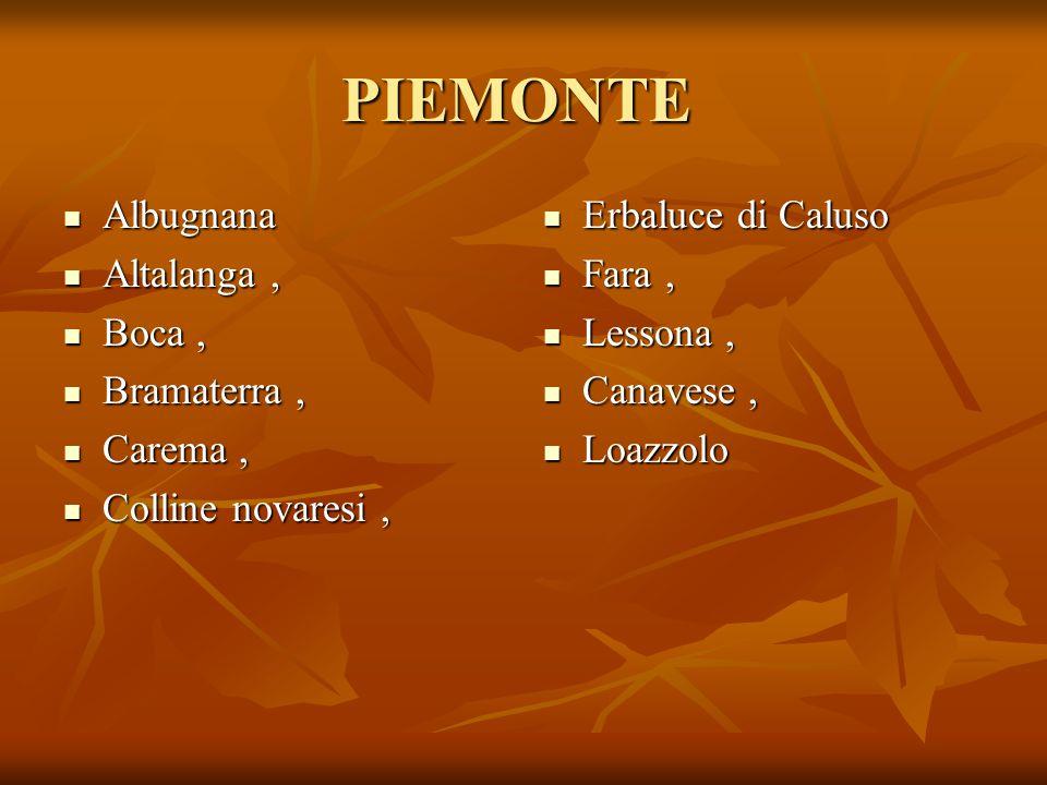 PIEMONTE Albugnana Altalanga , Boca , Bramaterra , Carema ,