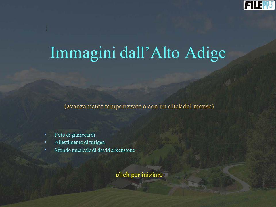 Immagini dall'Alto Adige